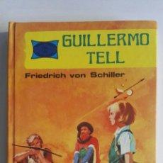 Libros de segunda mano: GUILLERMO TELL. Lote 174047517