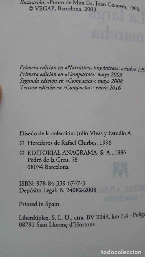 Libros de segunda mano: La larga marcha Rafael Chirbes - Foto 2 - 174178470