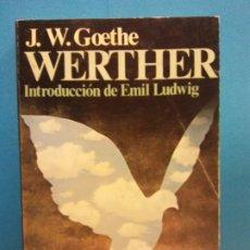 Libros de segunda mano: WERTHER. J.W. GOETHE. EDITORIAL JUVENTUD. Lote 175567880