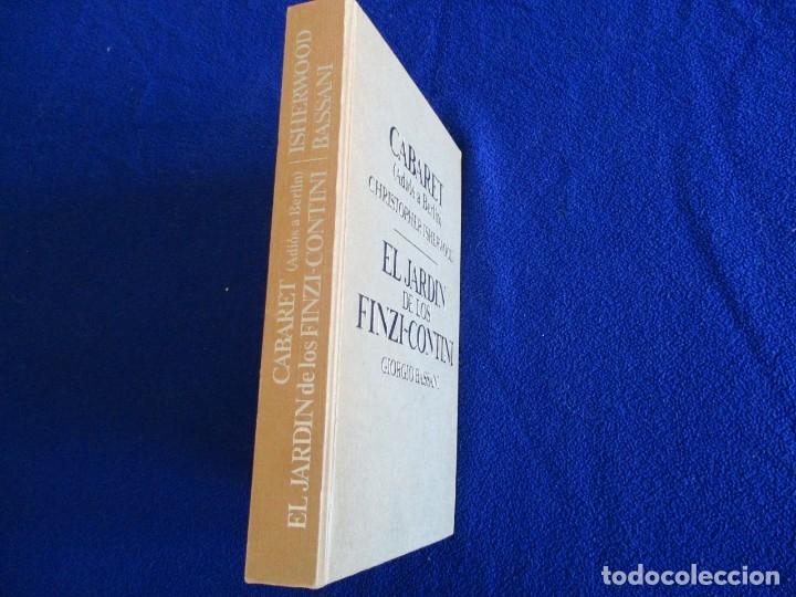 Libros de segunda mano: Cabaret y El Jardin de los Finzi-Contini - Foto 2 - 175817023