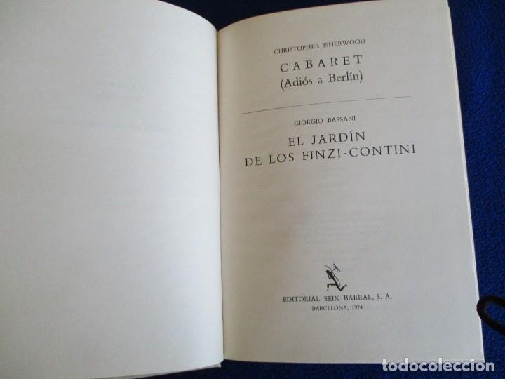 Libros de segunda mano: Cabaret y El Jardin de los Finzi-Contini - Foto 3 - 175817023