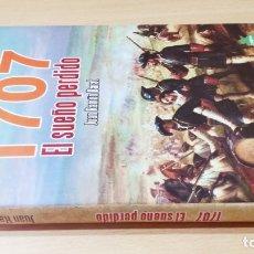 Libros de segunda mano: 1707 EL SUEÑO PERDIDO - JUAN RAMON BARAT - VALENCIA, JUAN BAUTISTA BASSET/ GARA 50. Lote 176026268