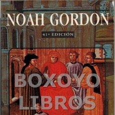 Libros de segunda mano: GORDON, NOAH. EL MÉDICO. Lote 176038713