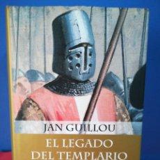 Libros de segunda mano: EL LEGADO DEL TEMPLARIO, TRILOGÍA DE LAS CRUZADAS - JAN GUILLOU - PLANETA INTERNACIONAL, 2004. Lote 176154095