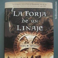 Libros de segunda mano: LA FORJA DE UN LINAJE - JUAN G. ATIENZA. Lote 176840657