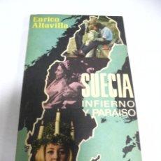Libros de segunda mano: SUECIA. INFIERNO Y PARAISO. ENRICO ALTAVILLA. 1975. PLAZA & JANES. Lote 177123743