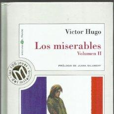 Libros de segunda mano: LOS MISERABLES (VOLUMEN II). Lote 177216588