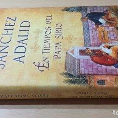 Libros de segunda mano: EN TIEMPOS DEL PAPA SIRIO - JESUS SANCHEZ ADALID - DECICIONES BSA/ TEXTO 45. Lote 177281007