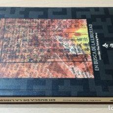 Libros de segunda mano: EN BUSCA DE LA LIBERTAD - JOSE KIE - FOU TCHANG WANG/ TEXTO 55B. Lote 177317600