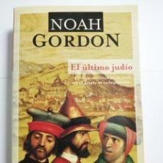 Libros de segunda mano: EL ULTIMO JUDIO POR NOAH GORDON. EDITORIAL BIBLOS.. Lote 177337249