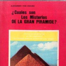Libros de segunda mano: ¿ CUALES SON LOS MISTERIOS DE LA GRAN PIRAMIDE?. ALEXANDER VON KRAUSS. EDICIONES DRONTE. 1977.. Lote 177478825