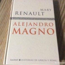 Libros de segunda mano: ALEJANDRO MAGNO - MARY RENAULT (TAPA DURA. Lote 177688624