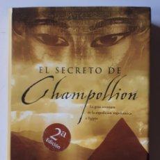 Libros de segunda mano: LIBRO EL SECRETO DE CHAMPOLLION. Lote 177705228
