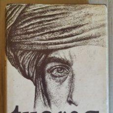 Libros de segunda mano: LIBRO - TUAREG (1981) ALBERTO VÁZQUEZ-FIGUEROA. Lote 177751230