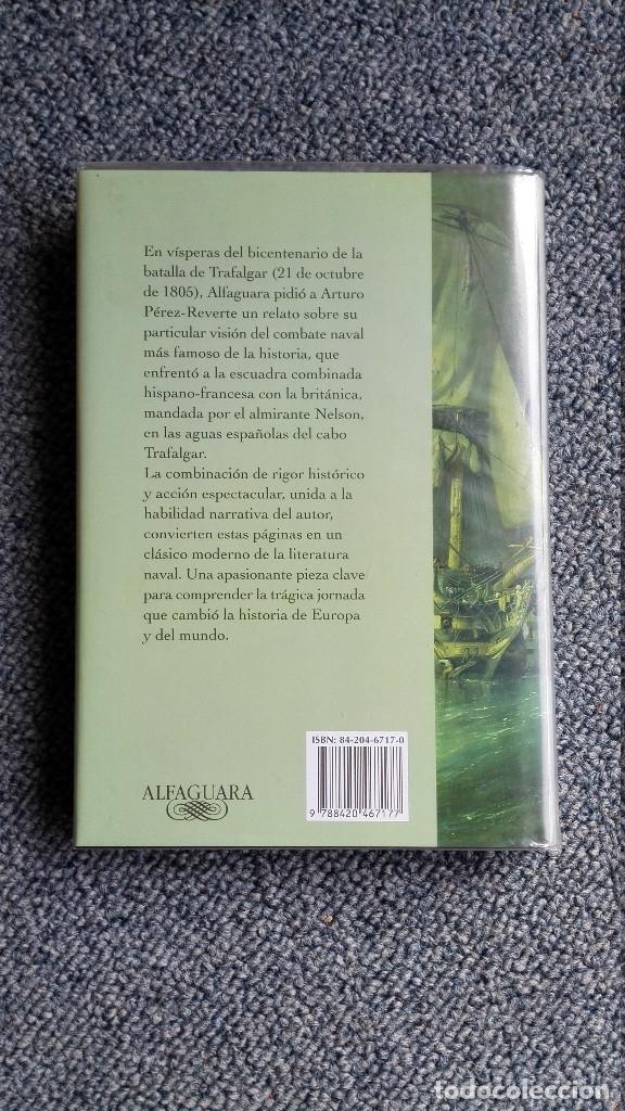 Libros de segunda mano: Cabo Trafalgar – Arturo Perez Reverte - Arturo Perez Reverte - Foto 2 - 177760368