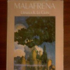 Libros de segunda mano: URSULA K. LE GUIN - MALAFRENA. Lote 178000812