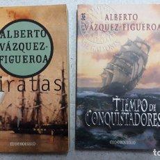 Libros de segunda mano: 2 NOVELAS VAZQUEZ FIGUEROA, PIRATAS + TIEMPO DE CONQUISTADORES. Lote 174604803