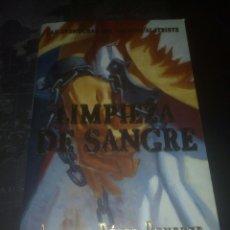 Libros de segunda mano: LIMPIEZA DE SANGRE ARTURO PÉREZ REVERTE EL CAPITAN ALATRISTE. Lote 178227818