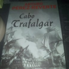 Libros de segunda mano: CABO TRAFALGAR ARTURO PÉREZ REVERTE. Lote 178228256