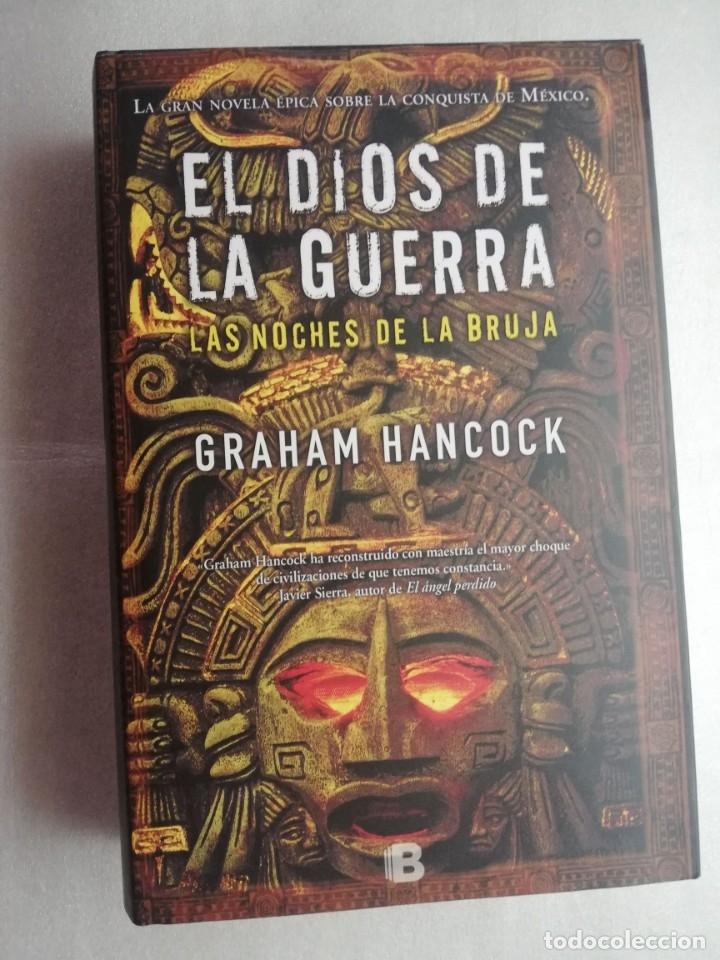EL DIOS DE LA GUERRA. LAS NOCHES DE LA BRUJA (Libros de Segunda Mano (posteriores a 1936) - Literatura - Narrativa - Novela Histórica)