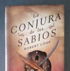 Libros de segunda mano: LA CONJURA DE LOS SABIOS ROBERT LOHR. Lote 178330676
