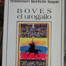 Libros de segunda mano: BOVES EL UROGALLO. FRANCISCO HERRERA DUQUE. 1985. Lote 178620366