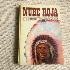 Libros de segunda mano: NUBE ROJA / J. CARTER - COLECC. AURIGA-OESTE AÑO 1973.. Lote 62333998