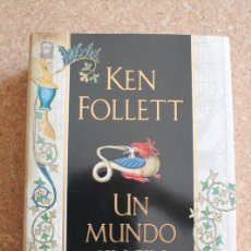 Libros de segunda mano: UN MUNDO SIN FIN. FOLLET (KEN) MADRID, PLAZA & JANÉS, 2007.. Lote 178960320