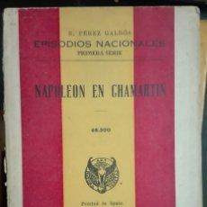 Libros de segunda mano: BENITO PÉREZ GALDÓS. NAPOLEÓN EN CHAMARTÍN. 1941. Lote 179963108