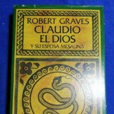 Libros de segunda mano: CLAUDIO EL DIOS. ROBERT GRAVES. TAPA DURA. Lote 180146818