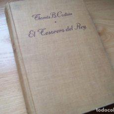 Libros de segunda mano: EL TESORERO DEL REY, THOMAS B. COSTAIN (NOVELA HISTÓRICA SOBRE EL REY CARLOS VII DE FRANCIA). Lote 180147662