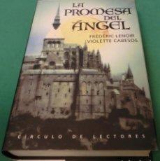 Livros em segunda mão: LA PROMESA DEL ÁNGEL - FRÈDÉRIC LENOIR & VIOLETTE CABESOS (LIBRO EN MUY BUEN ESTADO). Lote 180215208