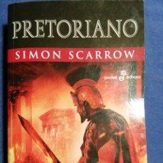 Libros de segunda mano: PRETORIANO. SIMON SCARROW. Lote 180858403