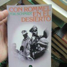Livros em segunda mão: CON ROMMEL EN EL DESIERTO, H. W. SCHMIDT. L.14508-570. Lote 180929375