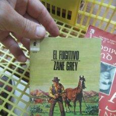 Libros de segunda mano: EL FUGITIVO, ZANE GREY. L.19433. Lote 181010541