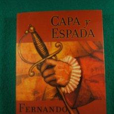 Libros de segunda mano: CAPA Y ESPADA-FERNANDO FERNAN GOMEZ-EN EL MADRID DEL SIGLO XVII SIGLO DE ORO-2001-1ª EDICION.. Lote 181037945