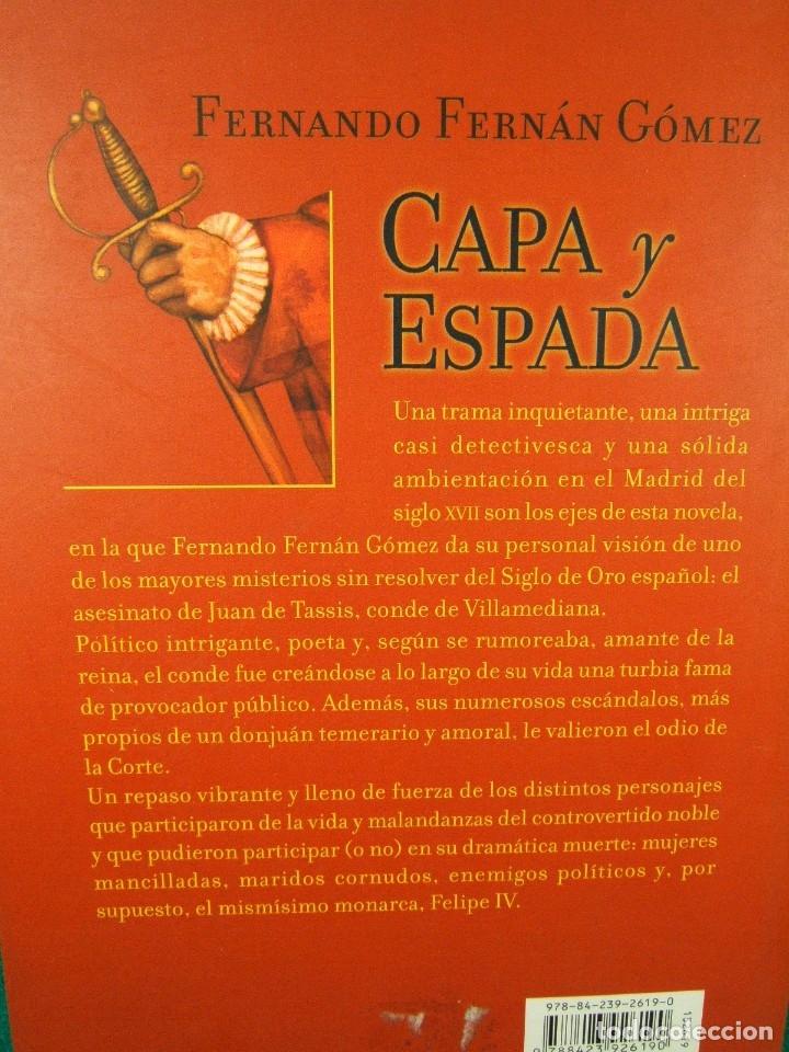 Libros de segunda mano: CAPA Y ESPADA-FERNANDO FERNAN GOMEZ-EN EL MADRID DEL SIGLO XVII SIGLO DE ORO-2001-1ª EDICION. - Foto 2 - 181037945