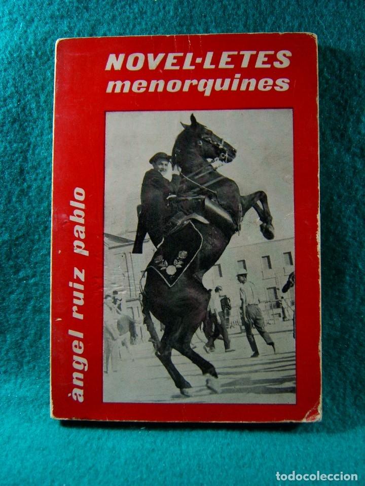 NOVEL-LETES MENORQUINES-ANGEL RUIZ PABLO-LES ILLES D'OR-1976. (Libros de Segunda Mano (posteriores a 1936) - Literatura - Narrativa - Novela Histórica)