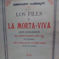 Libros de segunda mano: LIBRO CONSTANTI LLOMBART : LOS FILLS DE LA MORTA-VIVA - MUY BUEN ESTADO. Lote 181463492