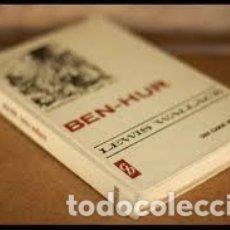 Libros de segunda mano: BEN-HUR. LEWIS WALLACE.. Lote 181784276