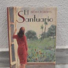 Libros de segunda mano: LIBRO EL SANTUARIO NORA ROBERTS. Lote 181990641