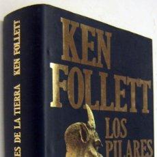 Libros de segunda mano: LOS PILARES DE LA TIERRA - KEN FOLLETT. Lote 182201280