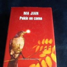 Libros de segunda mano: PEKIN EN COMA. MA JIAN. Lote 182432831