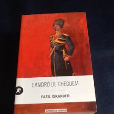 Libros de segunda mano: SANDRÓ DE CHEGUEM. FAZIL ISKANDER. Lote 182434475