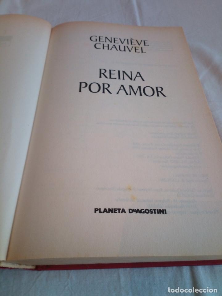 Libros de segunda mano: 46-REINA POR AMOR, Genevieve Chauvel, 2001 - Foto 4 - 182546463