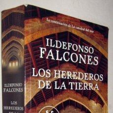 Libros de segunda mano: LOS HEREDEROS DE LA TIERRA - ILDEFONSO FALCONES. Lote 182614398
