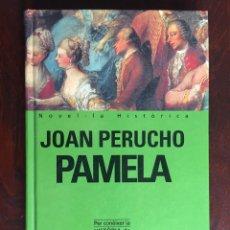 Libros de segunda mano: PALMELA DE JOAN PERUCHO. ESCRITA POR EL BRITÁNICO SAMUEL RICHARDSON - 1689-1761. Lote 182621548