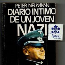 Libros de segunda mano: DIARIO ÍNTIMO DE UNA JOVEN NAZI / PETER NEUMAN / A.T.E.. Lote 182681472