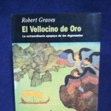 Libros de segunda mano: EL VELLOCINO DE ORO. LA EXTRAORDINARIA EPOPEYA DE LOS ARGONAUTAS - ROBERT GRAVES - EDHASA. Lote 182759077