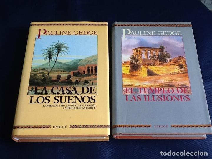 PAULINE GEDGE. SAGA CASA DE LOS SUEÑOS: LA CASA DE LOS SUEÑOS, EL TEMPLO DE LAS ILUSIONES (Libros de Segunda Mano (posteriores a 1936) - Literatura - Narrativa - Novela Histórica)